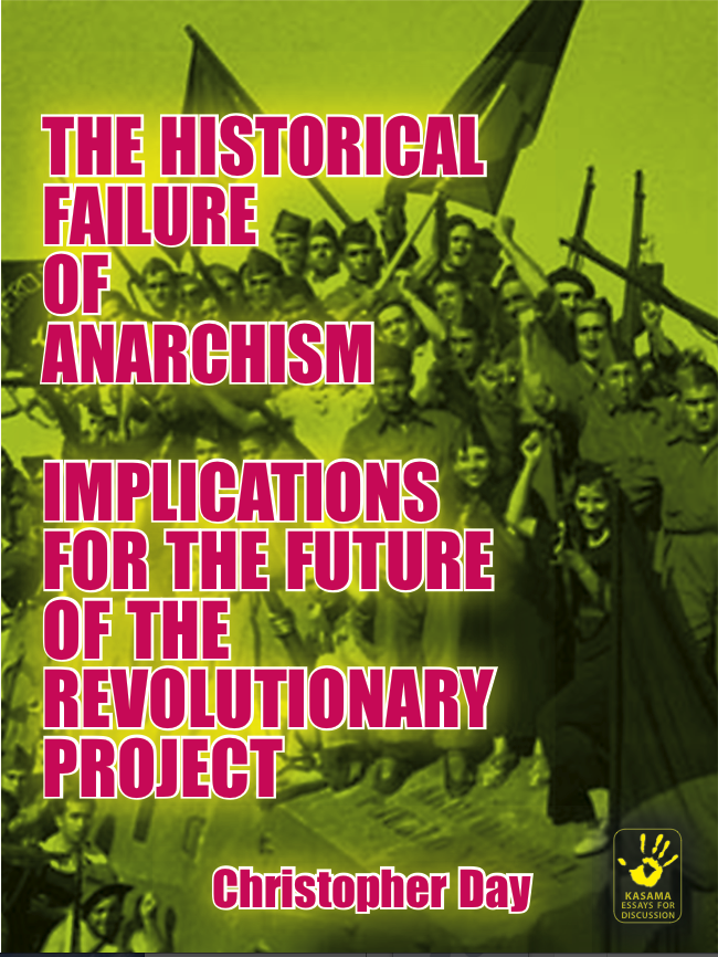 The Historical Failure of Anarchism: Implications for the Future of the ...